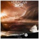 Shot - Huracan (Original Mix)