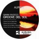 Gianni Ruocco - Groove Del Sol  (Original mix)