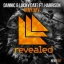 Dannic & Lucky Date feat. Harrison - Mayday (Original Mix)