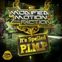 Modified Motion & Faction - It's Spelled P.I.M.P (Original mix)