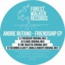 Andre Butano - Friendship (Original Mix)