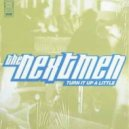 The Nextmen - Turn It Up a Little (Second Hand Audio Reboot)