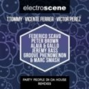 Victor Perez, Vicente Ferrer, T. Tommy - Party People In Da House (Groove Phenomenon & Marc Smash Remix)