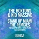 The Hoxtons & Kid Massive - Stand Up Miami (Sevag Remix)