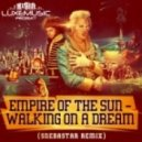 Empire Of The Sun - Walking On A Dream (Snebastar Remix)