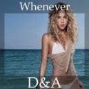 Shakira - Whenever, Wherever (D&A Tropical Moombah Bootleg)