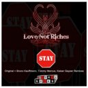 Love Not Riches - Stay (Original Extended Mix)
