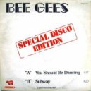 Bee Gees - You Should Be Dancing (Alt-A Bootleg)