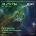 Dj Vivona, Ray Ceeh - One Wish (Cee ElAssaad Remix)