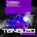 Tuomas.L - Afterlife (Extended Mix)