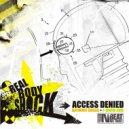 Access Denied - Real Body Shock (Original mix)