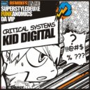 Kid Digital - Critical Systems (Superstyledeluxe remix)