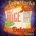 Jay Marks - Juice (D's Fruity Remix)