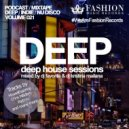 DJ Favorite & DJ Kristina Mailana - Deep House Sessions 021