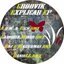 Groovik - Explicar (Original Mix)