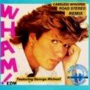 George Michael - Careless Whisper (Rad Stereo Remix)