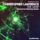 Christopher Lawrence - The Whip (Original Mix)