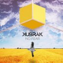 Kubrak - No Fear (Original Mix)