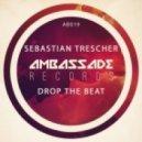 Sebastian Trescher - Drop The Beat (Original Mix)