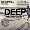 DJ Favorite - Deep House Sessions 022