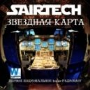 Sairtech - Звездная карта #39 (03.04.2015) - Первое национальное trance-радиошоу