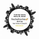 Truth Be Told, Henry St. Social - Check it (Farfan remix)