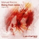 Manuel Rocca - Rising From Ashes (Original Mix)