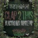 Erbman - Blackboard Jungle  (VIP)