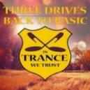 Three Drives - Back To Basic (Original Mix)