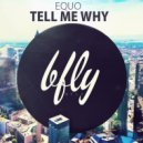 Equo - Tell Me Why (Original mix)
