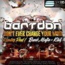 Bartdon - Shadows On The Wall (Break Mafia Remix)
