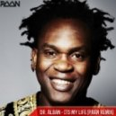 Dr.Alban - Its my life (PAAN Remix)