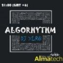ALGORHYTHM - by DJ XLR8 #4 (Radio Show)