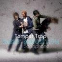 Temper Trap - Sweet Disposition (Sonophone Remix)