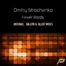 Dmitry Strochenko - Fewer Words (Sollito Remix)