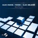 Alex Dvane, ROMM, Alex BELIEVE - Run to You (Original Mix)