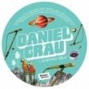 Daniel Grau - Corre Caminos (Marcel Vogel Happy Edit)
