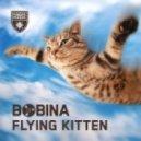 Bobina - Flying Kitten (Original Mix)