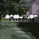 Foot & Mafabi - Fun Factory (Original Mix)