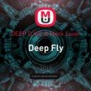 DEEP DJAS & Mark Lover - Deep Fly (Original Mix)