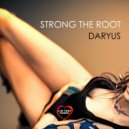 Daryus - Strong The Root (feat. Lamb) (Original Mix)