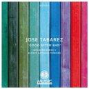 Jose Tabarez - Good After Bad (SimonV Remix)