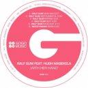 Ralf GUM feat. Hugh Masekela - With Her Hand  (Ralf GUM Instrumental)