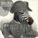 Giovanni Falcone - I Don't Know (Carlos Mendes Hypnotic Drill Me Rmx)