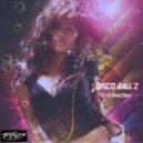 Disco Ball'z - Do You Wanna Dance (Original Mix)