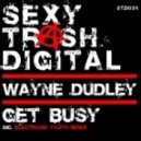 Wayne Dudley - Get Busy (Electronic Youth Remix)