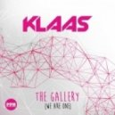 Klaas - The Gallery (We Are One) (Club Mix)