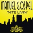 Manuel Gospel - Nite Livin (Original Mix)