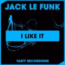 Jack Le Funk - I Like It (Original Mix)