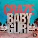 Craze & TroyBoi - Baby Gurl (Original mix)